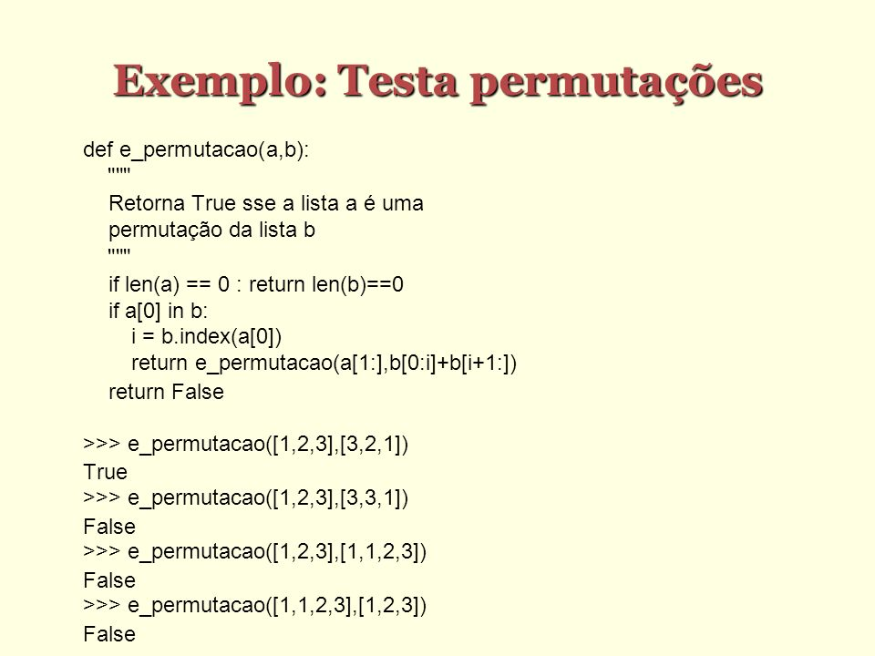 Exemplo: Testa permutações