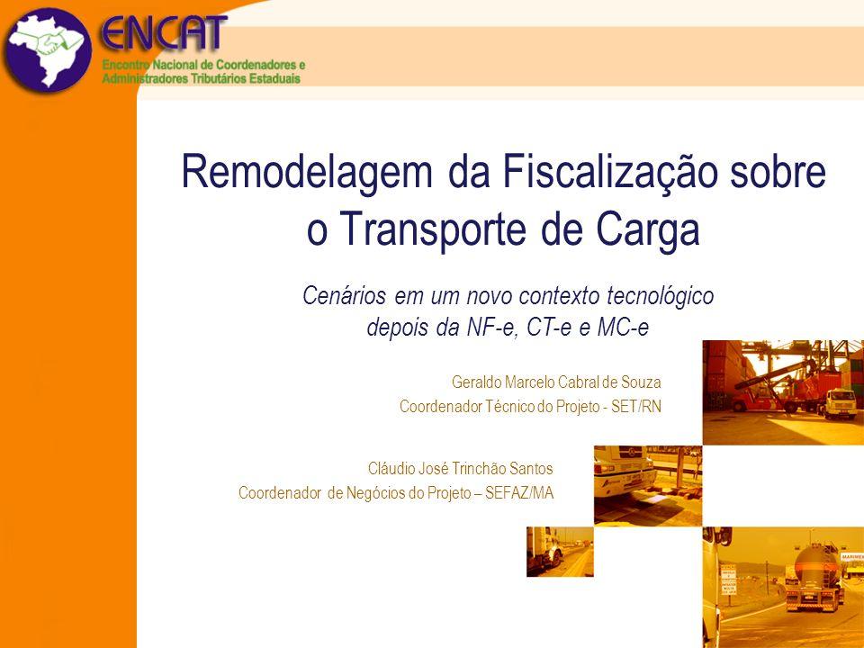 Remodelagem da Fiscalização sobre o Transporte de Carga