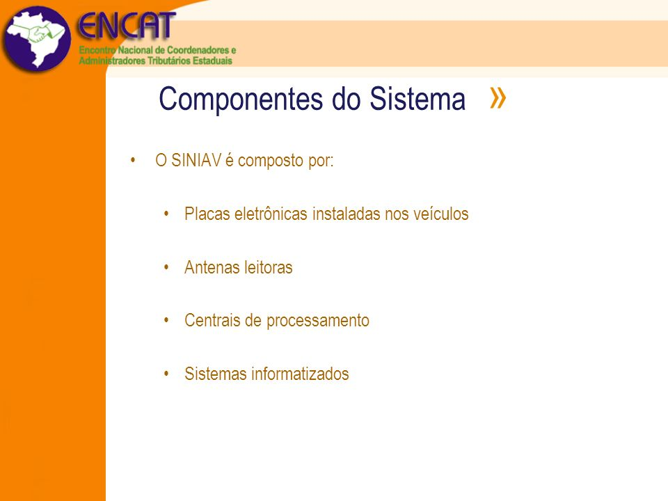 Componentes do Sistema »