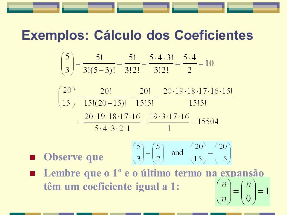 Exemplos: Cálculo dos Coeficientes