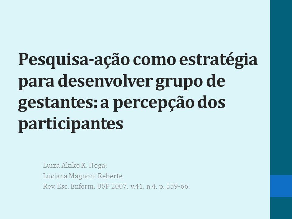 Pesquisa-ação como estratégia para desenvolver grupo de gestantes: a percepção dos participantes