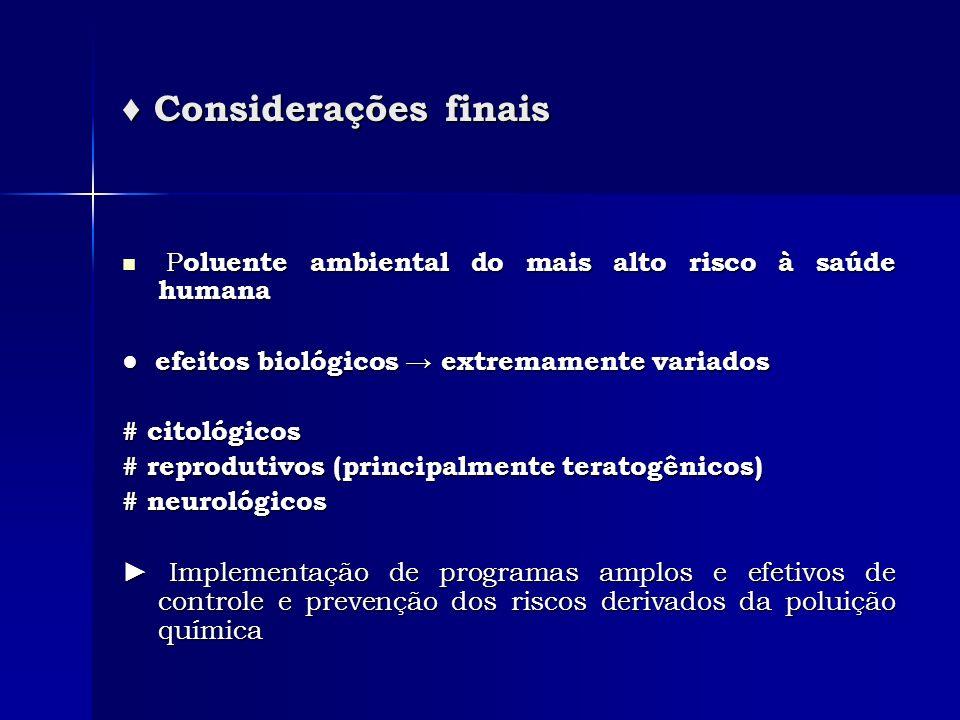 ♦ Considerações finais