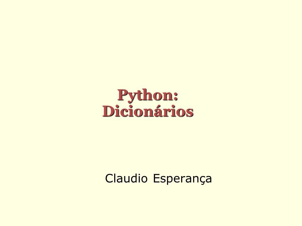 Python: Dicionários Claudio Esperança