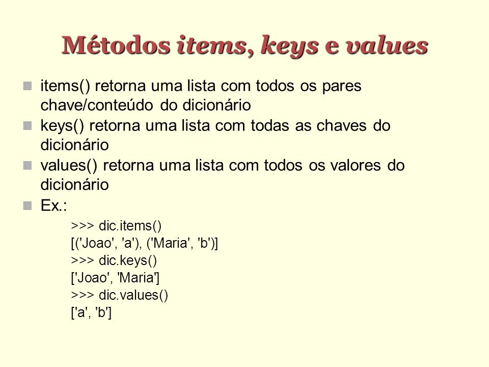 Métodos items, keys e values