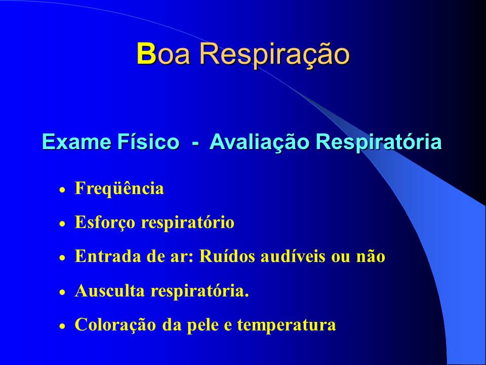 Boa Respiração Exame Físico - Avaliação Respiratória Freqüência