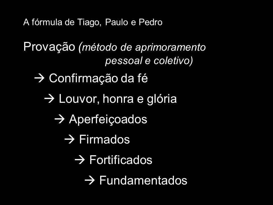 A fórmula de Tiago, Paulo e Pedro