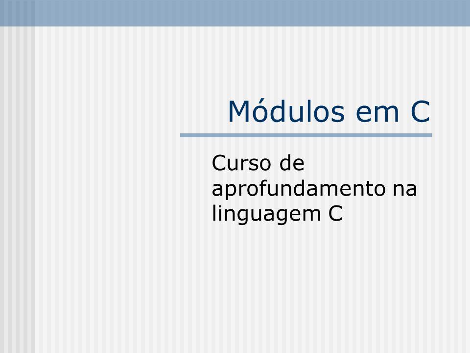 Curso de aprofundamento na linguagem C