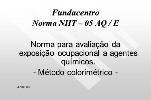 Fundacentro Norma NHT – 05 AQ / E