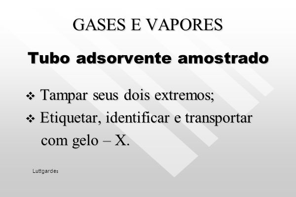 Tubo adsorvente amostrado