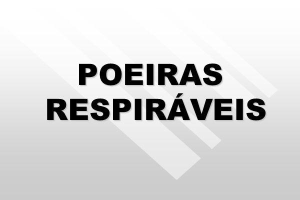 POEIRAS RESPIRÁVEIS