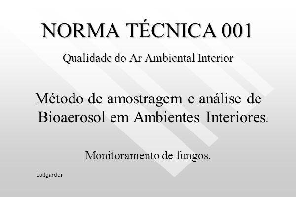 NORMA TÉCNICA 001 Qualidade do Ar Ambiental Interior