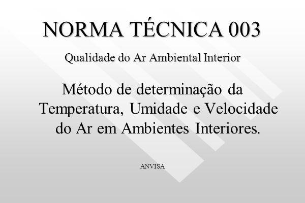 NORMA TÉCNICA 003 Qualidade do Ar Ambiental Interior