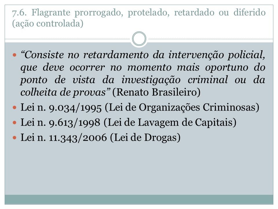 Lei n. 9.034/1995 (Lei de Organizações Criminosas)