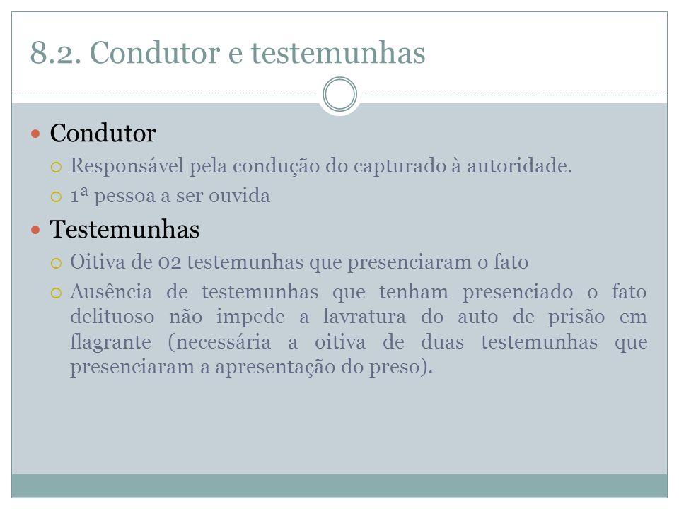 8.2. Condutor e testemunhas