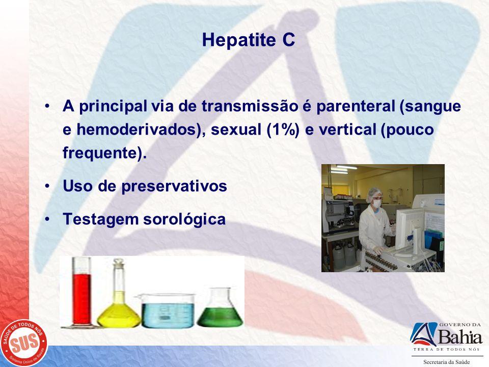 Hepatite C A principal via de transmissão é parenteral (sangue e hemoderivados), sexual (1%) e vertical (pouco frequente).