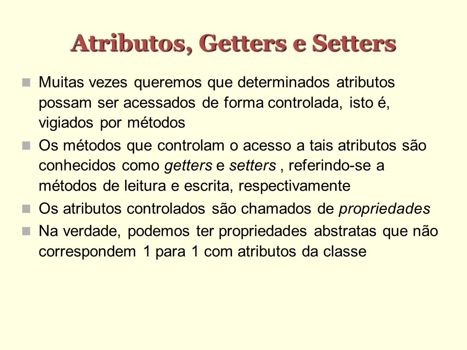 Atributos, Getters e Setters