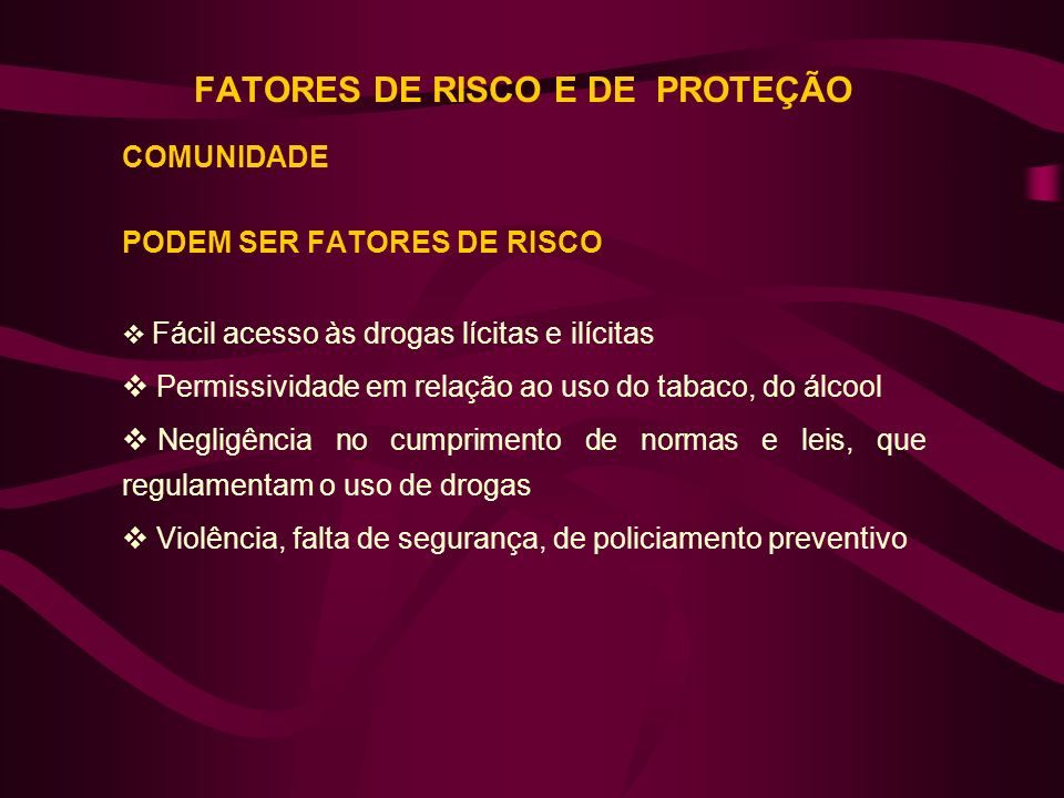 FATORES DE RISCO E DE PROTEÇÃO