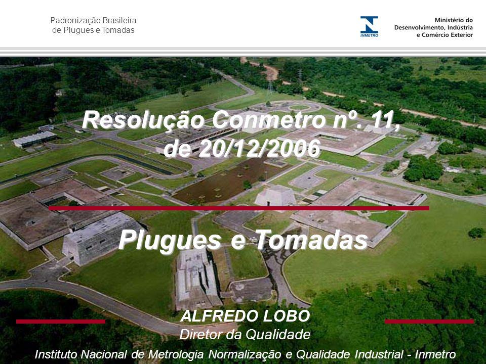 Resolução Conmetro nº. 11, de 20/12/2006