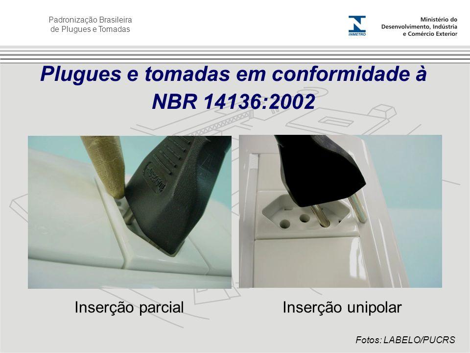 Plugues e tomadas em conformidade à NBR 14136:2002