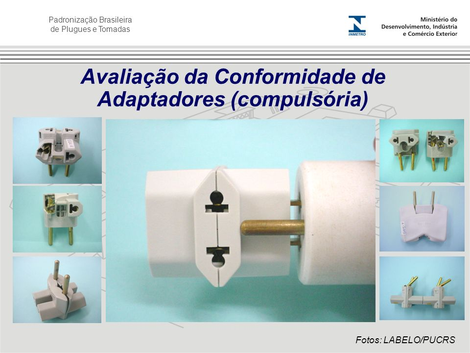 Avaliação da Conformidade de Adaptadores (compulsória)