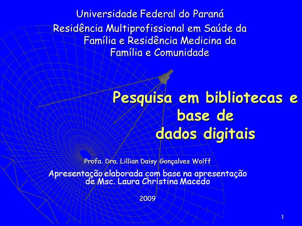 Pesquisa em bibliotecas e base de dados digitais