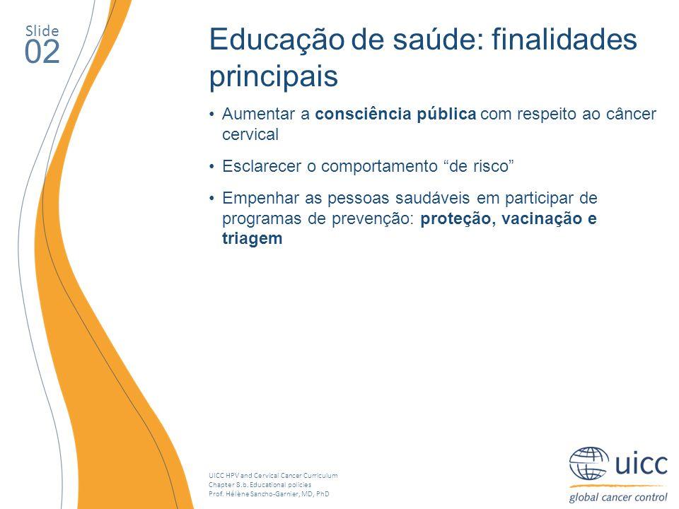 02 Educação de saúde: finalidades principais Slide