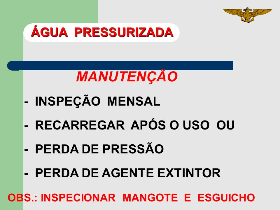 MANUTENÇÃO ÁGUA PRESSURIZADA - INSPEÇÃO MENSAL