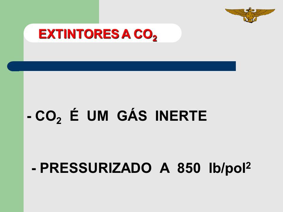 - PRESSURIZADO A 850 lb/pol2