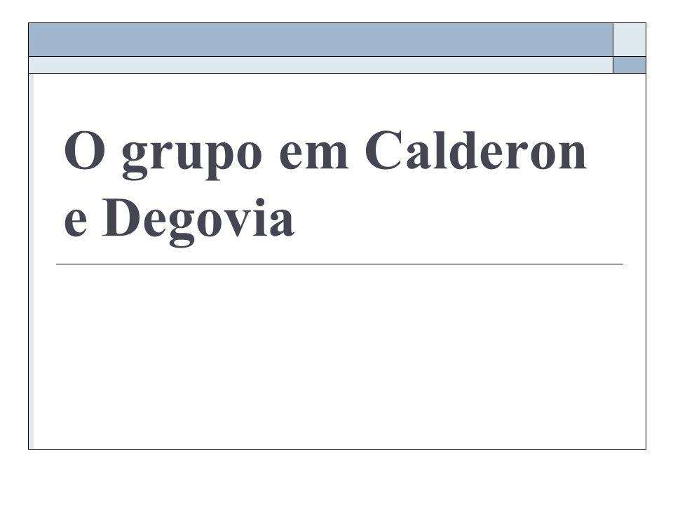 O grupo em Calderon e Degovia