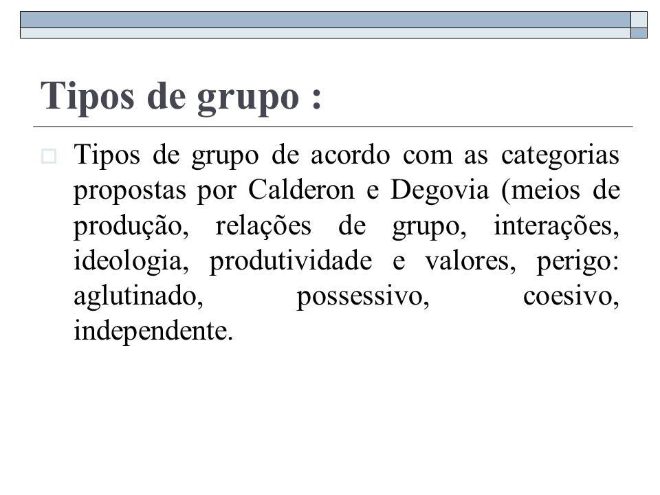 Tipos de grupo :