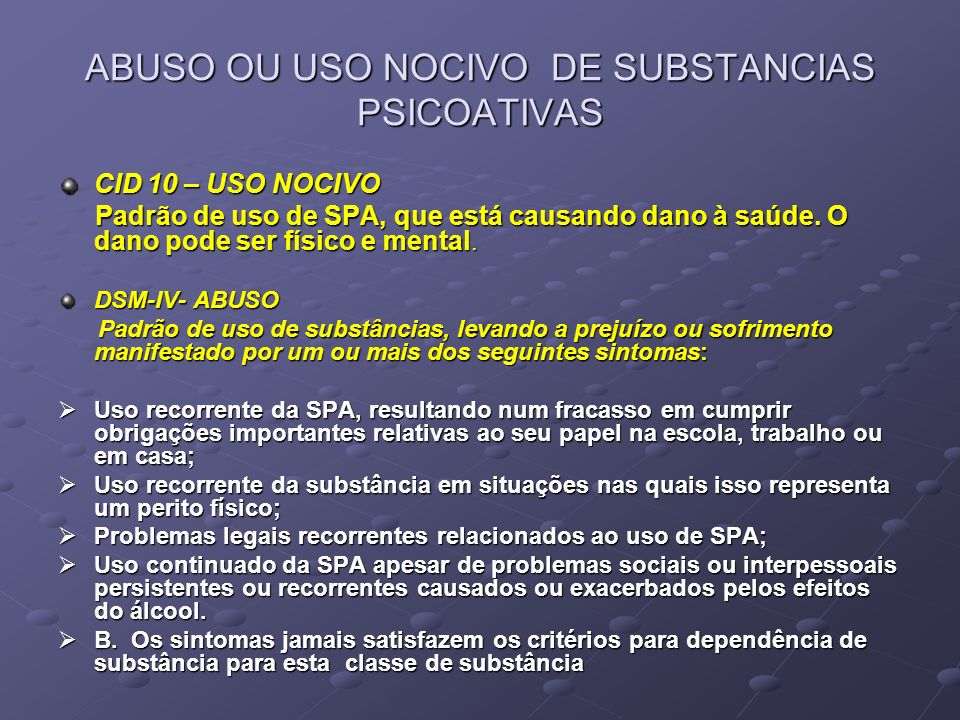 ABUSO OU USO NOCIVO DE SUBSTANCIAS PSICOATIVAS