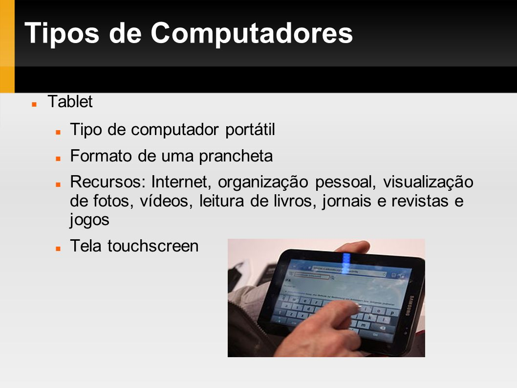 Tipos de Computadores Tablet Tipo de computador portátil