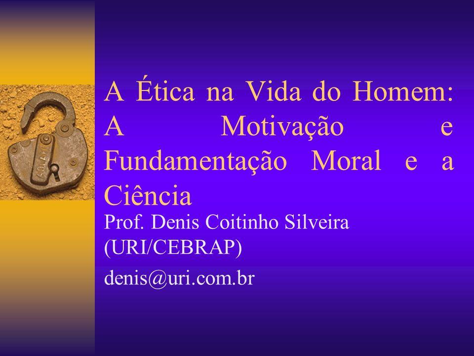 Prof. Denis Coitinho Silveira (URI/CEBRAP) denis@uri.com.br
