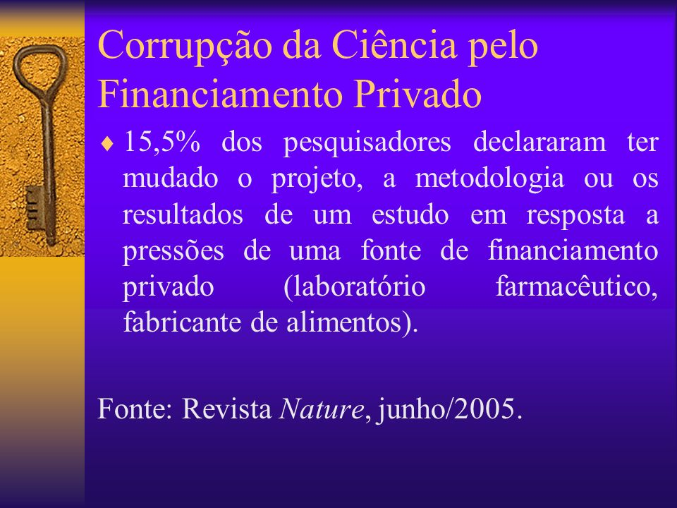 Corrupção da Ciência pelo Financiamento Privado