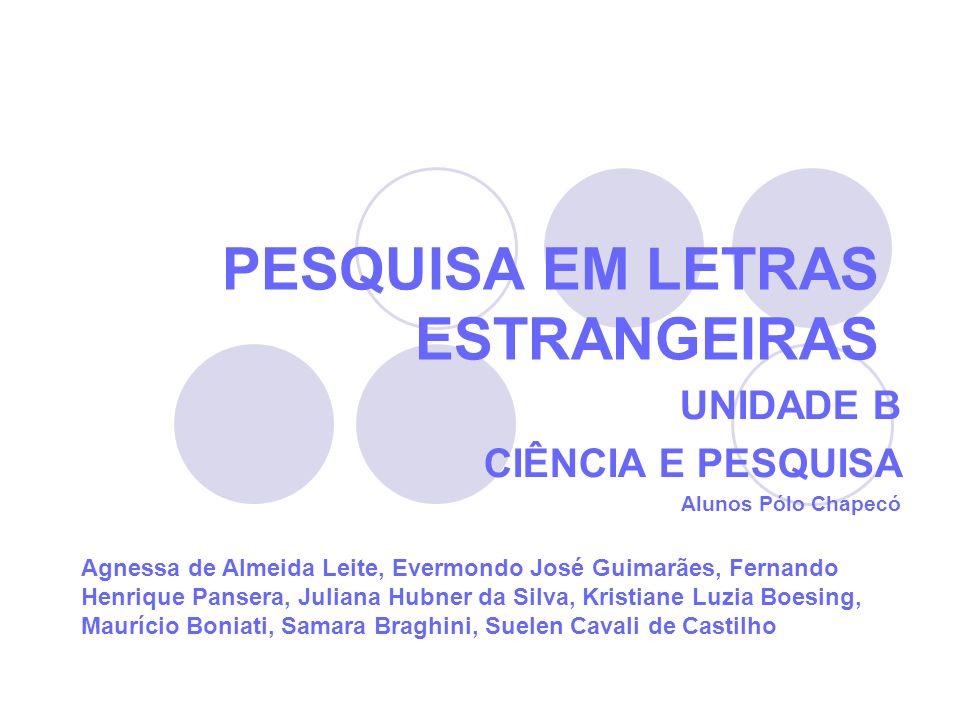 PESQUISA EM LETRAS ESTRANGEIRAS
