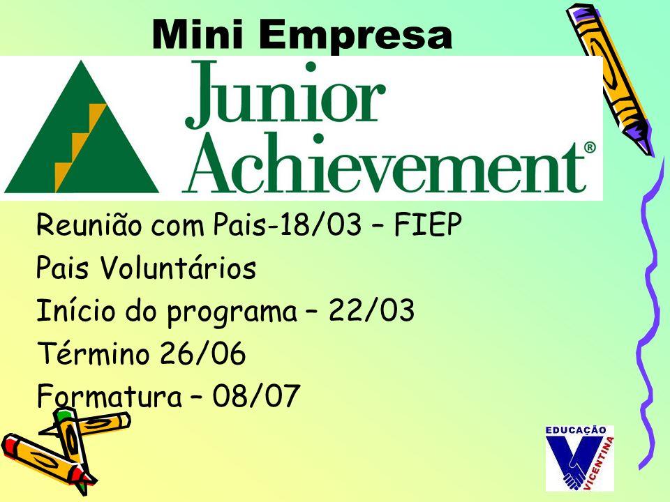 Mini Empresa Reunião com Pais-18/03 – FIEP Pais Voluntários