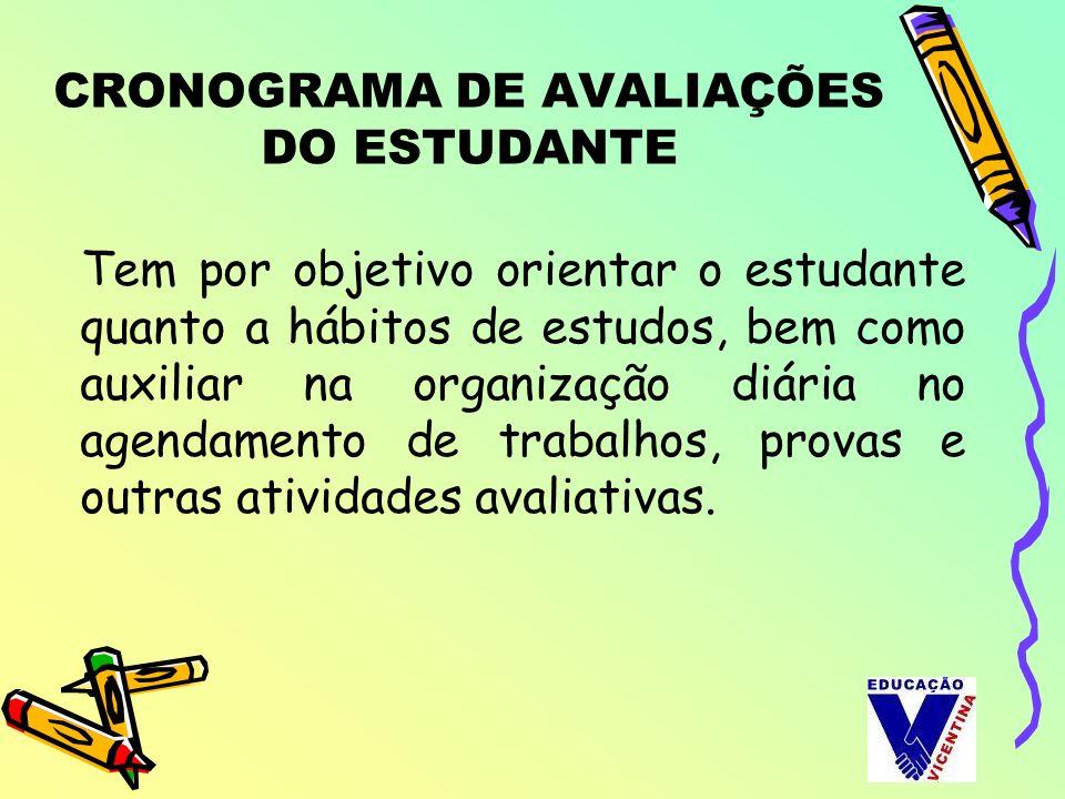 CRONOGRAMA DE AVALIAÇÕES DO ESTUDANTE