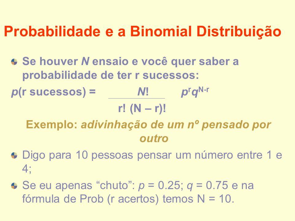 Probabilidade e a Binomial Distribuição