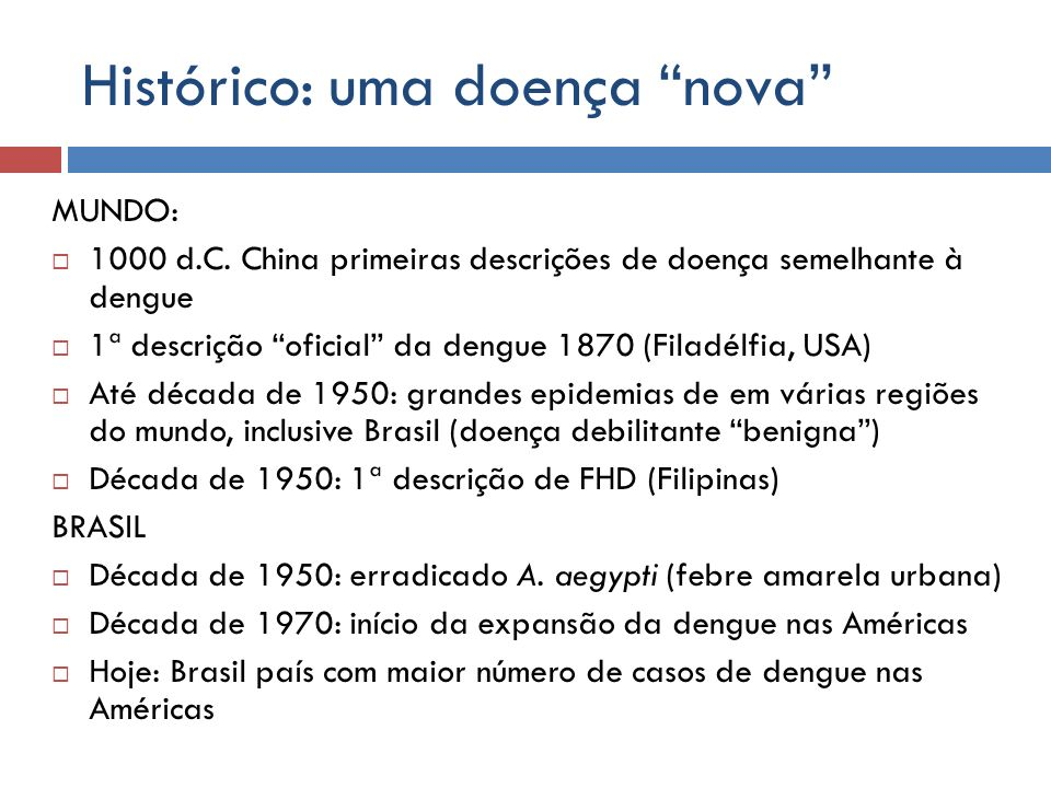 Histórico: uma doença nova