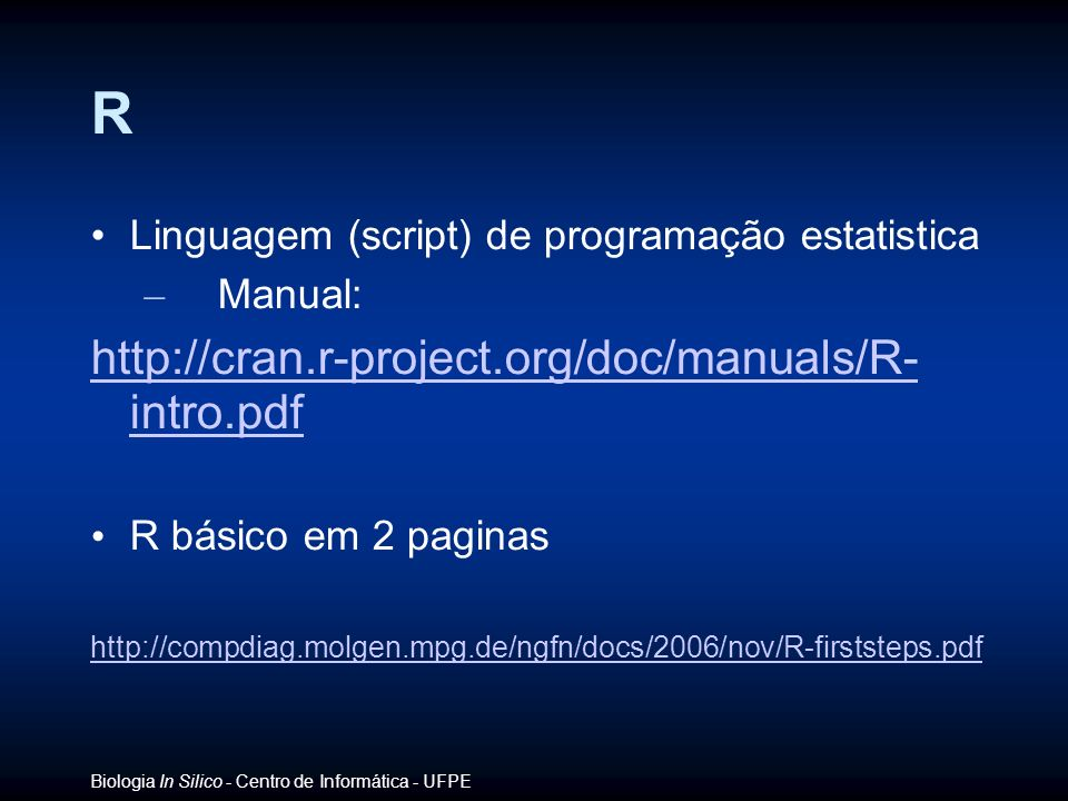 R http://cran.r-project.org/doc/manuals/R- intro.pdf