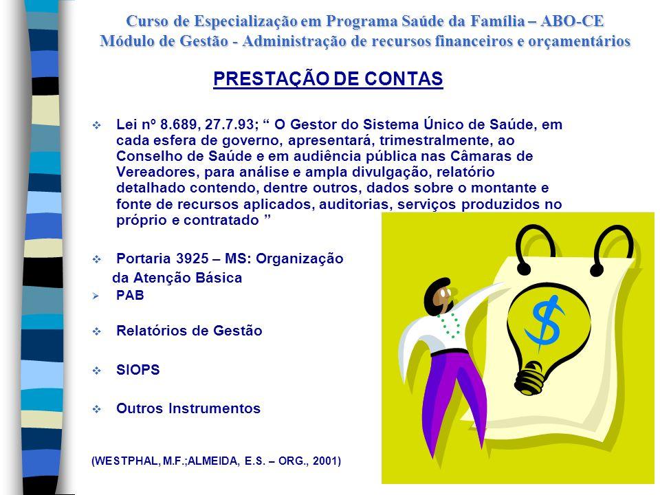 Curso de Especialização em Programa Saúde da Família – ABO-CE Módulo de Gestão - Administração de recursos financeiros e orçamentários