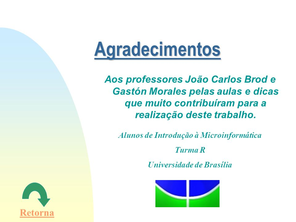 Alunos de Introdução à Microinformática Universidade de Brasília