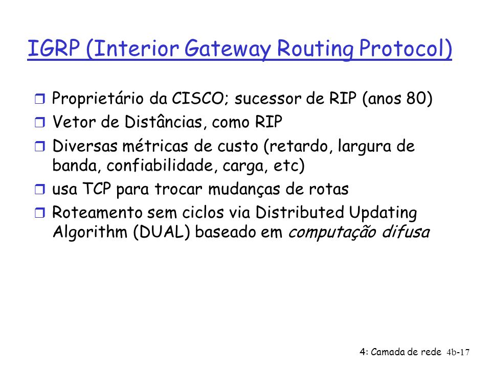 IGRP (Interior Gateway Routing Protocol)