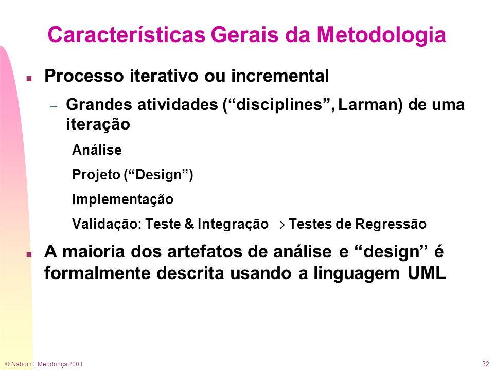 Características Gerais da Metodologia