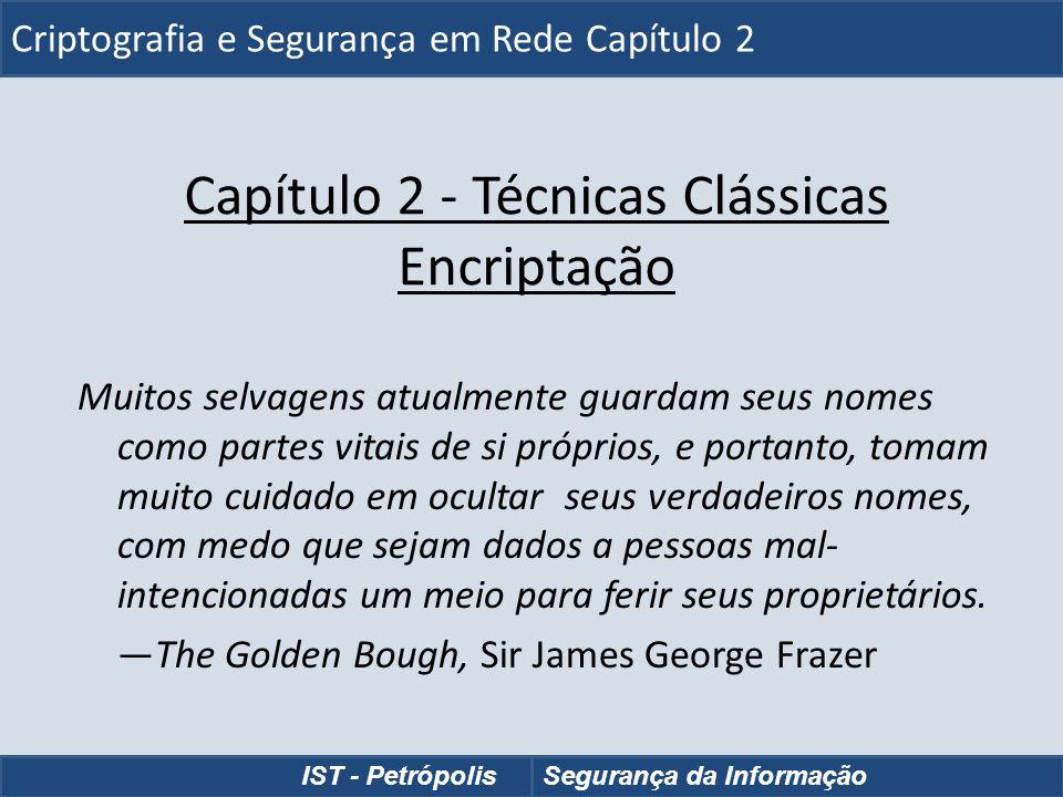 Capítulo 2 - Técnicas Clássicas Encriptação