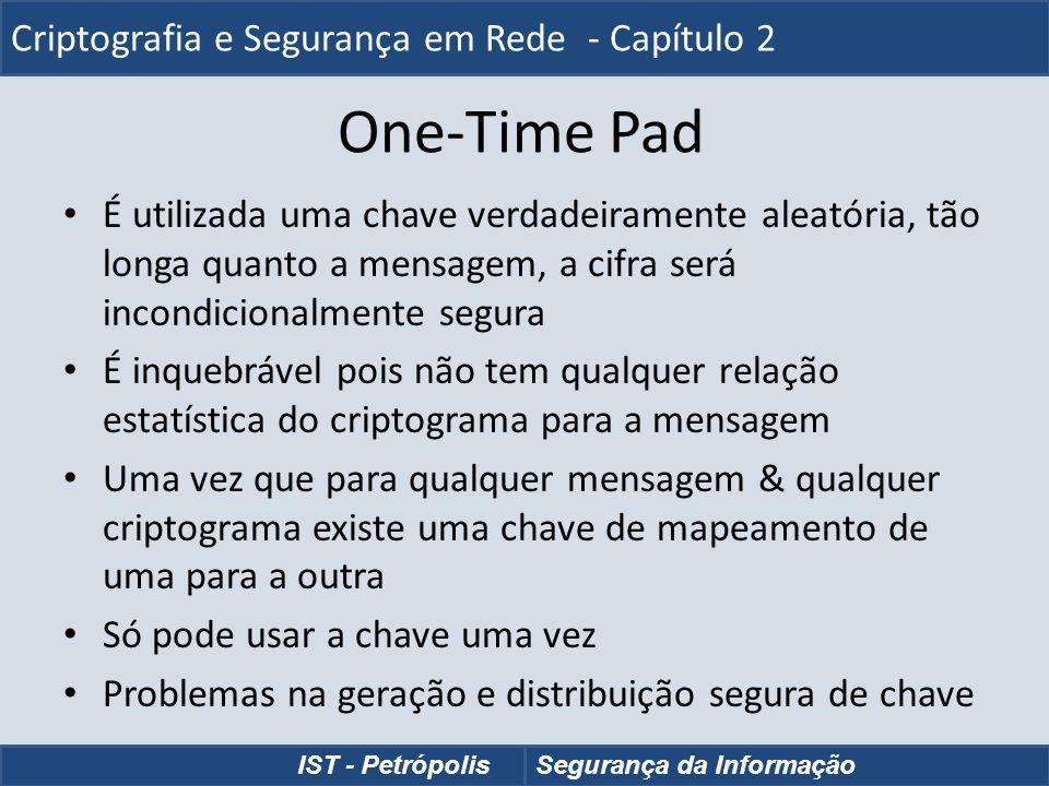 One-Time Pad Criptografia e Segurança em Rede - Capítulo 2