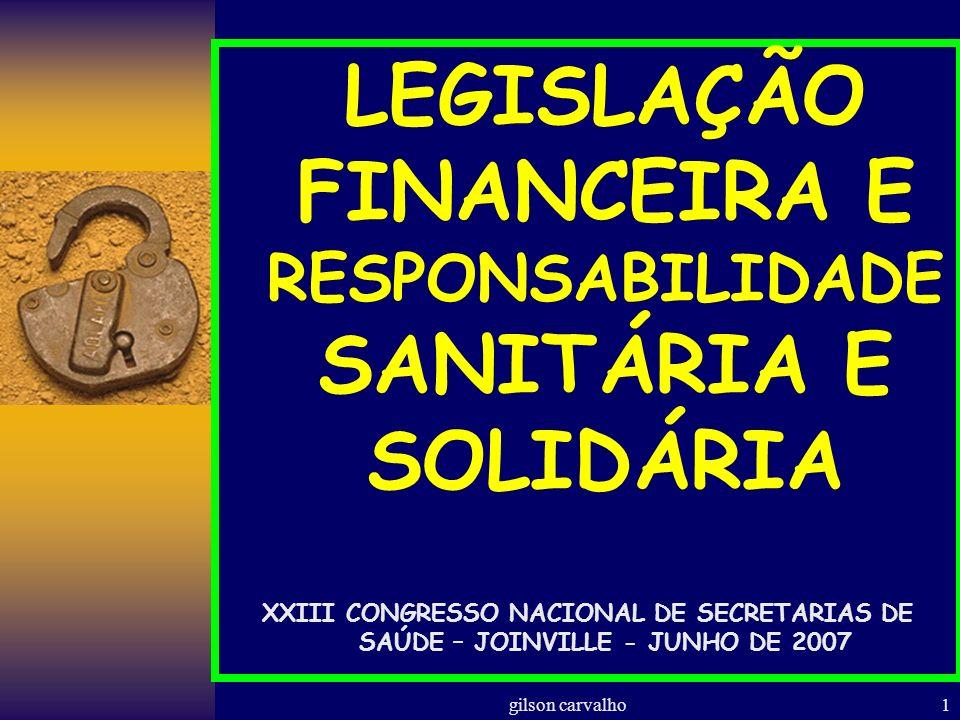 LEGISLAÇÃO FINANCEIRA E RESPONSABILIDADE SANITÁRIA E SOLIDÁRIA