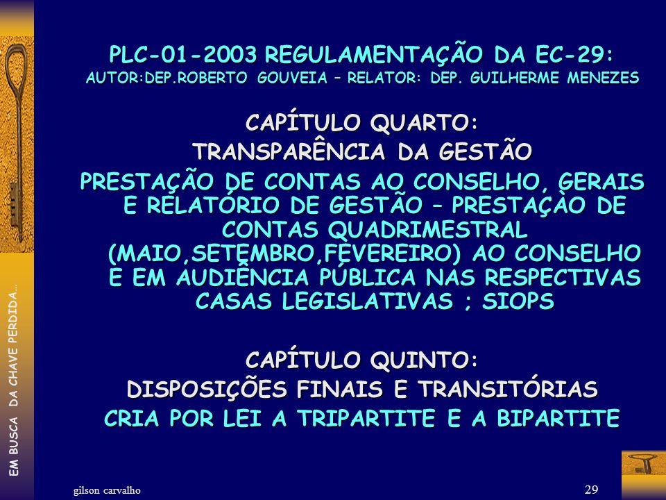PLC-01-2003 REGULAMENTAÇÃO DA EC-29: CAPÍTULO QUARTO: