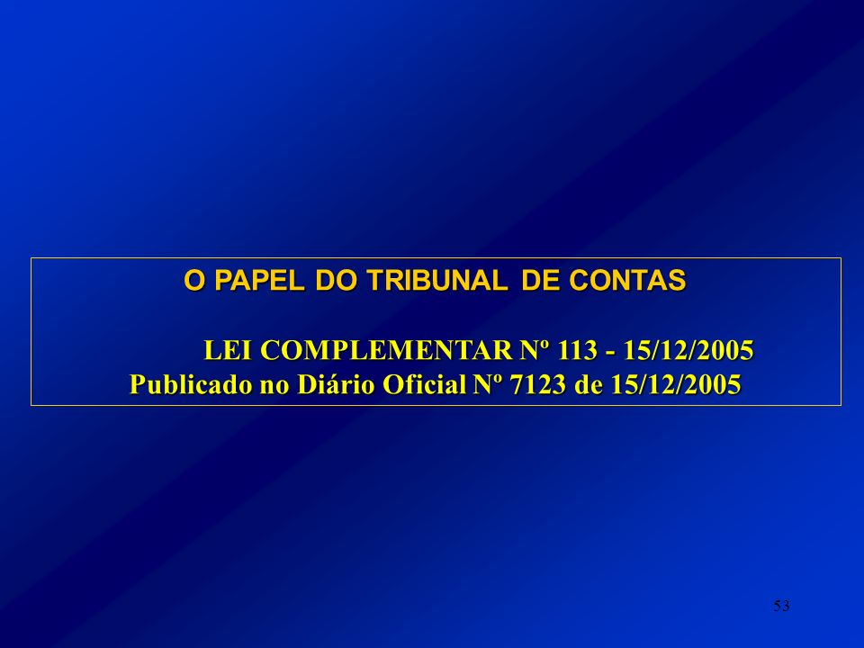 O PAPEL DO TRIBUNAL DE CONTAS