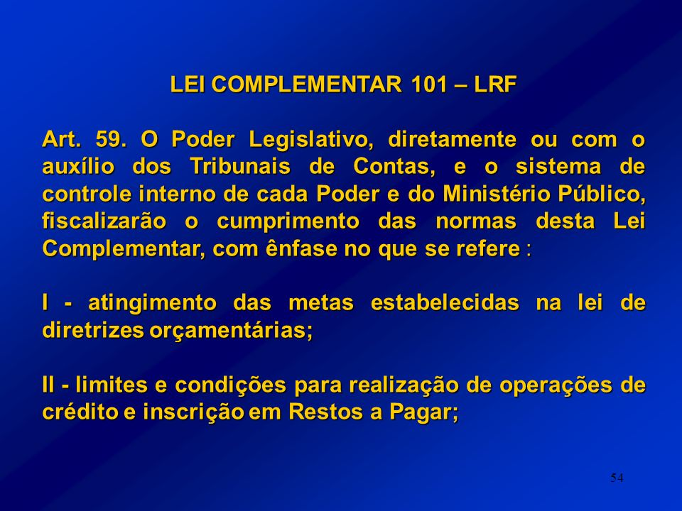 LEI COMPLEMENTAR 101 – LRF